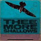Thee More Shallows- Book of bad breaks