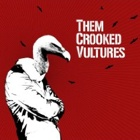 Them Crooked Vultures- Them Crooked Vultures