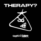 Therapy?- Crooked timber