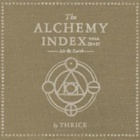 Thrice- The alchemy index: Vol. 3 & 4 (Air & earth)