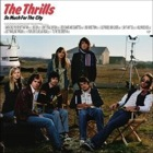 The Thrills- So much for the city