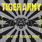 Tiger Army- III: Ghost tigers rise