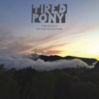 Tired Pony- The ghost of the mountain