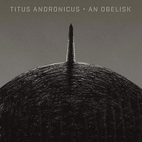 Titus Andronicus- An obelisk