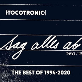 Tocotronic- Sag alles ab – The best of 1994 - 2020