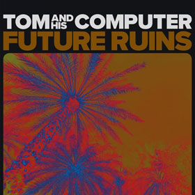 Tom And His Computer- Future ruins