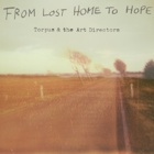 Torpus & The Art Directors - From lost home to hope