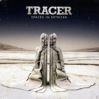 Tracer- Spaces in between