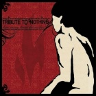 Tribute To Nothing - How many times did we live?