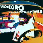 Turbonegro - Hot girls & spent contraceptives