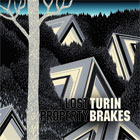 Turin Brakes- Lost property
