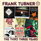 Frank Turner- The third three years