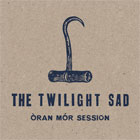 The Twilight Sad - Òran Mór session