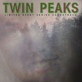 Soundtrack- Twin Peaks (Limited event series soundtrack)