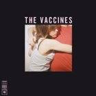 The Vaccines- What did you expect from The Vaccines?