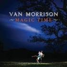 Van Morrison- Magic time