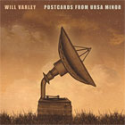 Will Varley- Postcards from Ursa Minor