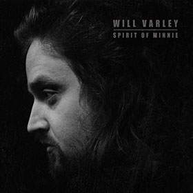 Will Varley- Spirit of Minnie