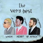 The Very Best- Warm heart of Africa