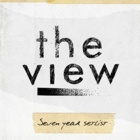 The View - Seven year setlist