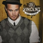 Vincent- Lucky thirteen