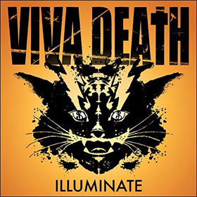 Viva Death- Illuminate