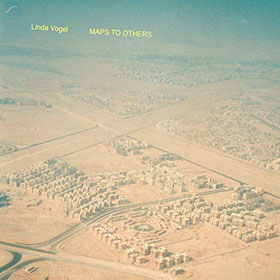 Linda Vogel- Maps to others