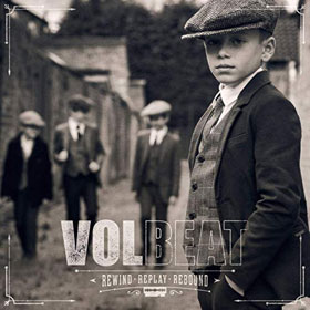 Volbeat- Rewind, replay, rebound