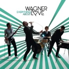 Wagner Love- Everything about