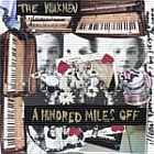 The Walkmen - A hundred miles off