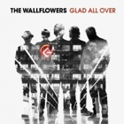 The Wallflowers- Glad all over