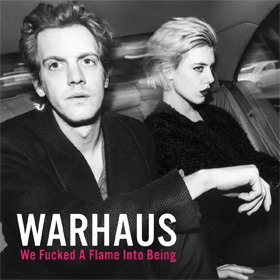 Warhaus- We fucked a flame into being
