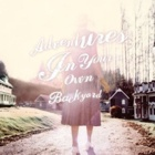 Patrick Watson- Adventures in your own backyard