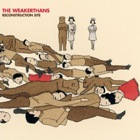 The Weakerthans- Reconstruction site