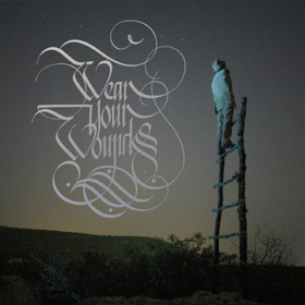 Wear Your Wounds- WYW