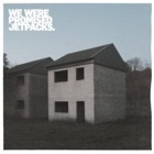 We Were Promised Jetpacks- These four walls