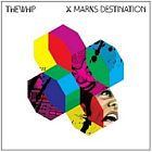 The Whip- X marks destination