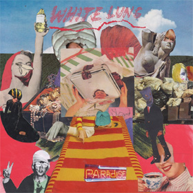 White Lung - Paradise
