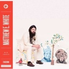Matthew E. White- Big inner