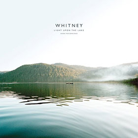 Whitney- Light upon the lake: Demo recordings