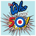 The Who- The Who hits 50!
