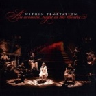 Within Temptation- An acoustic night at the theatre