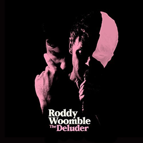 Roddy Woomble- The deluder