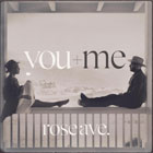 You+Me- Rose Ave.