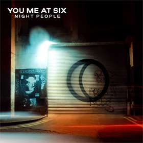 You Me At Six- Night people