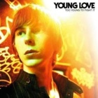 Young Love- Too young to fight it