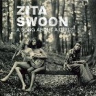 Zita Swoon- A song about a girls
